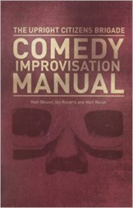 Okładka książki UCB Comedy Improvisatin Manual